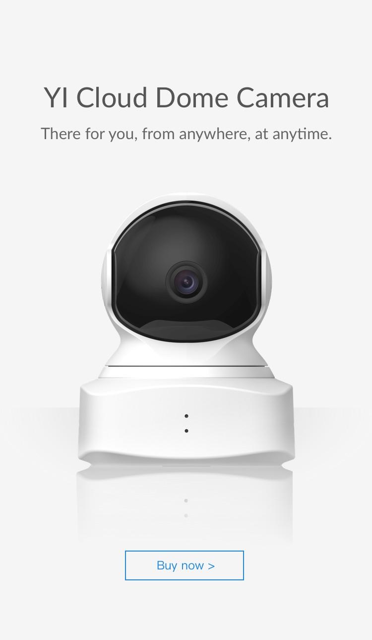 YI Cloud Dome Camera   YI Technology